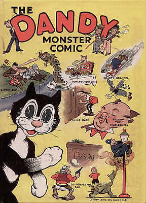 The Dandy Monster Comic 1939: Facsimile Edition of the First Ever Dandy Annual (