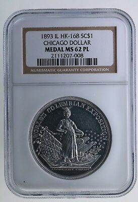 1893 World's Columbian Exposition So-Called Dollar HK-168 NGC MS 62 PL