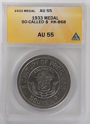 1933 Colorado's 'Century of Progress' Silver So-Called Dollar HK-868 ANACS AU 55