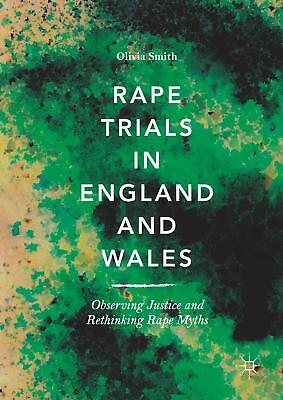 Rape Trials in England and Wales, Olivia Smith