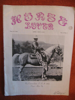 1945 The Horse Lover, Magazine, Vol 9, No. 6, April-May, Very Rare