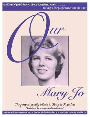 Our Mary Jo (Kopechne)