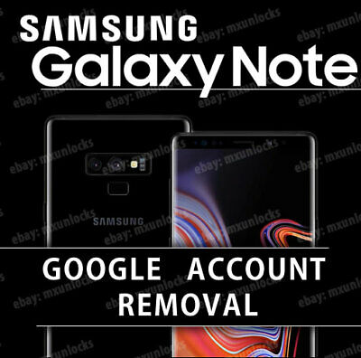 FRP Google Account Removal Service Samsung Galaxy Note 8 & Note 9 N950U N965U