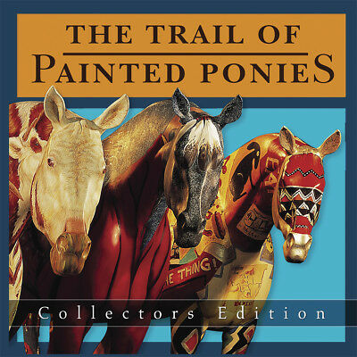 The Trail of Painted Ponies Collectors Edition Book - 2004 Softcover - RARE