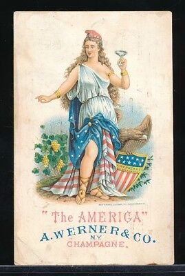 A WERNER & Co CHAMPAGNE Patriotic Victorian Trade Card THE AMERICA Miss Columbia
