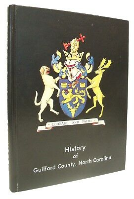 History of Guilford County North Carolina - Vol 1 - by Blackwell Robinson