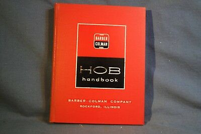Barber Colman HOB HANDBOOK Extensive Hob Spline Cut Gear Guidebook Great Book