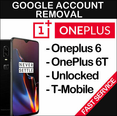 Google Account Removal Remote Service FRP Reset OnePlus 6 & 6T A6013 A6010