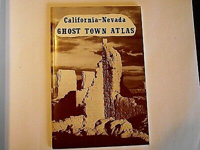 1987 California-Nevada Ghost Town Atlas by Robert Neil Johnson