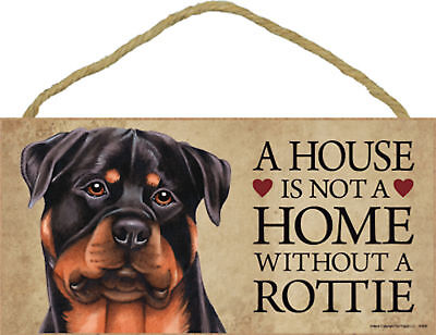 A house is not a home without a Rottie Wood Rottweiler Puppy Dog Sign Plaque USA