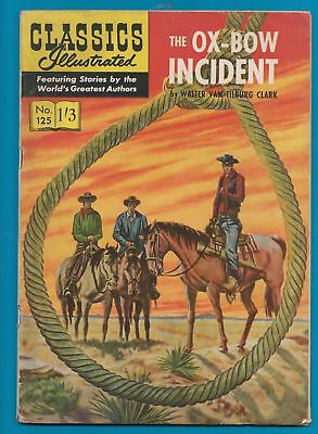 Classics Illustrated Comic Book 125 The Ox-Bow Incident  #231