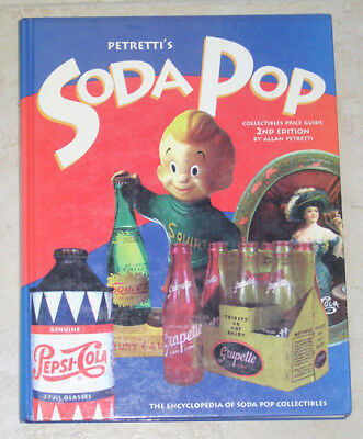 Petretti's Soda Pop Collectibles Hard Cover Book Price Guide