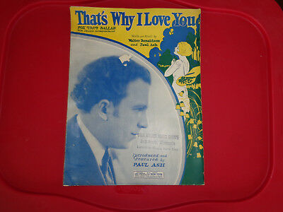 Vintage Antique 1926 THAT'S WHY I LOVE YOU Paul Ash Leo Feist Sheet Music