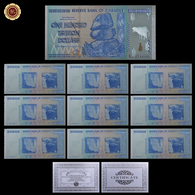WR 10 Zimbabwe $100 Trillion Dollars Silver Foil Note Collect Items +Certificate