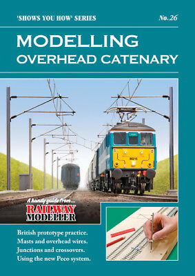 Peco SYH 26 Railway Modeller Modelling Overhead Catenary New 16 Page Booklet 1st