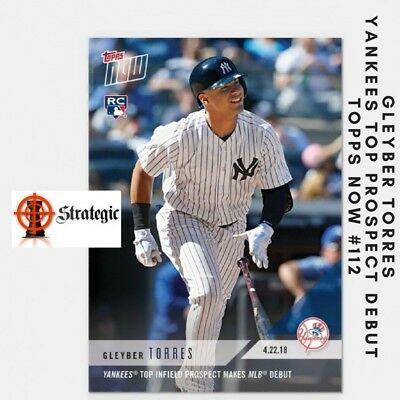 2018 Topps NOW 112 Gleyber Torres Yankees Top Infield Prospect Makes MLB Debut