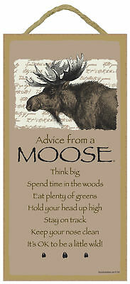 Advice from a Moose Inspirational Wood Wild Animal Nature Sign Plaque USA Made