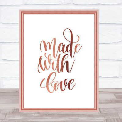 Made With Love Quote Print Poster Rose Gold Wall Art