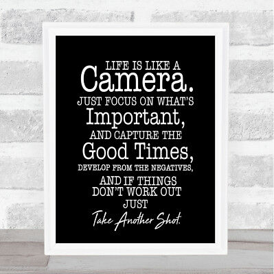 Camera Quote Print Black & White