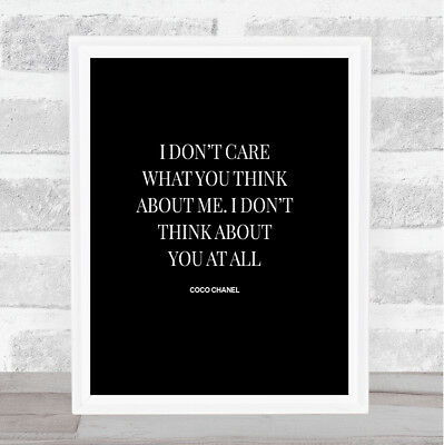 Coco Chanel I Don't Care What You Think Quote Print Poster Word Art Picture
