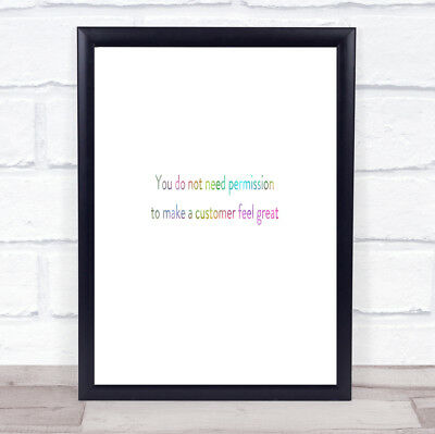 Customer Feel Great Rainbow Quote Print