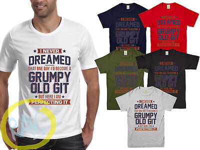 Perfecting Grumpy Old Git Mens Funny T Shirt, Gift for Him Dad Grandad