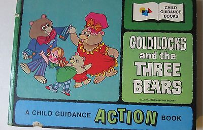 Goldilocks and the Three Bears A Child Guidance Action Book by George Bucket