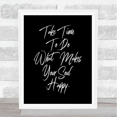 Take Time Quote Print Black & White