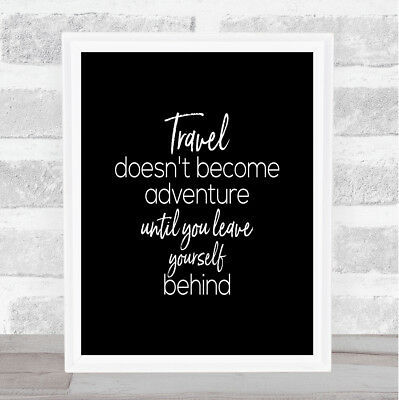 Travel Quote Print Black & White