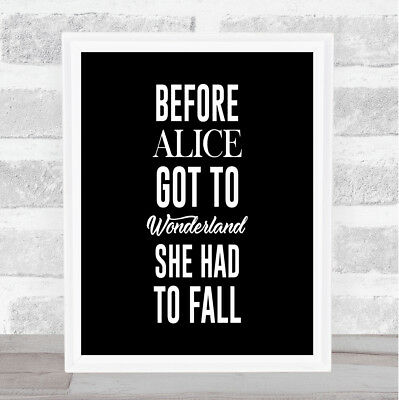 Wonderland Quote Print Black & White