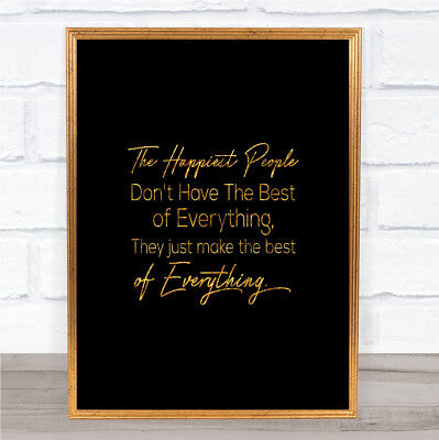 Happiest People Quote Print Black & Gold Wall Art Picture