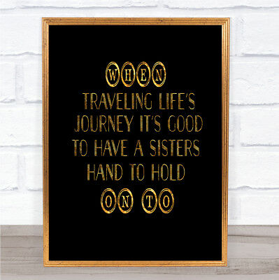 A Sisters Hand Quote Print Black & Gold Wall Art Picture