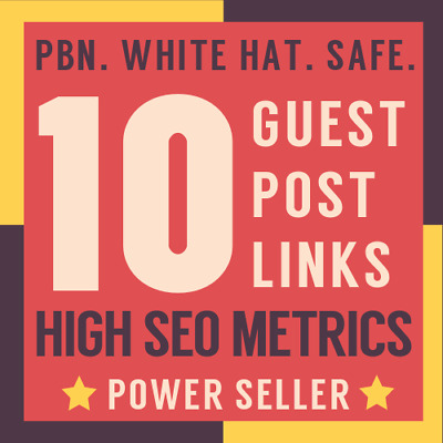 10 Premium Backlinks DoFollow Permanent Guest Post High Metrics PBN Contextual