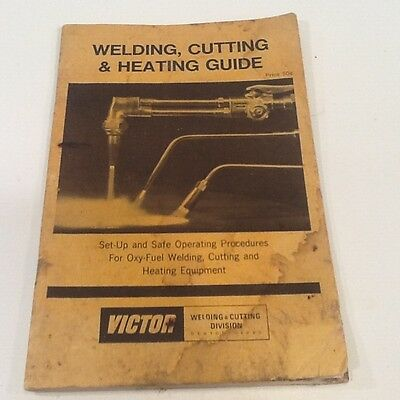 """1972 Vintage """"VICTOR"""" Publication: """"Welding, Cutting & Heating Guide"""""""