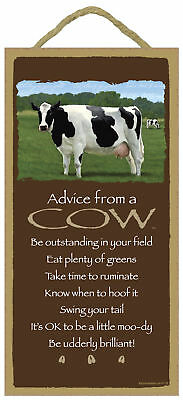 Advice from a Cow Inspirational Wood Farm Animal Nature Sign Plaque Made in USA