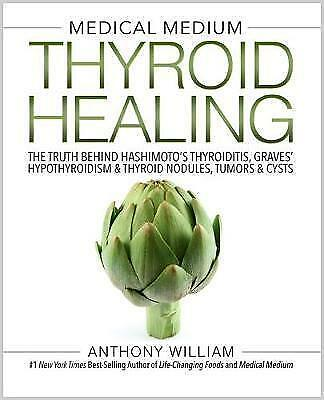 Medical Medium Thyroid Healing: The Truth by Anthony William Book | NEW AU