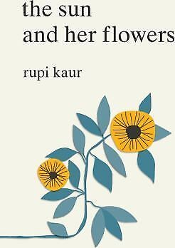 The Sun and Her Flowers by Rupi Kaur Book | NEW AU