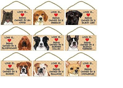 "5"" X 10"" LOVE IS BEING OWNED BY A... WOOD PLAQUE Dog Lover Sign Gift NEW"