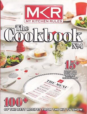 Mkr My Kitchen Rules - The Cookbook 4 - 100+ Recipes From The Show