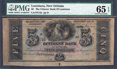 LOUISIANA, New Orleans 1800's The Citizens' Bank of Louisiana $5 PMG 65 EPQ GEM