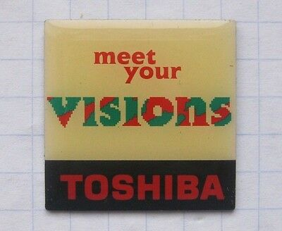 TOSHIBA / MEET YOUR VISIONS .................. Unterhaltung Pin (124d)