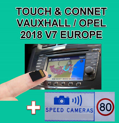 2018 V7 VAUXHALL OPEL TOUCH&CONNECT SD CARD Europe MAP CORSA D, ZAFIRA B, ANTARA