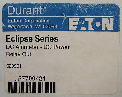 EATON DURANT 57700 421 Eclipse Series DC Ammeter DC Power Relay Out 57700421