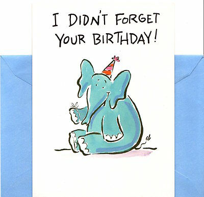 Funny Elephant Happy Belated Birthday I Just Remembered Late
