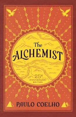 The Alchemist: A fable about following your dream by Paulo Coelho (Hardback, 201