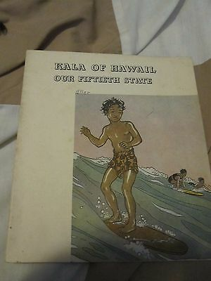 Vintage 1960 ~ Kala of Hawaii: Our Fiftieth State ~ Platt & Munk