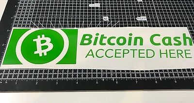 "Bitcoin Cash Accepted Here Vinyl Decal 10"" Sticker Cryptocurrency Window Shop"
