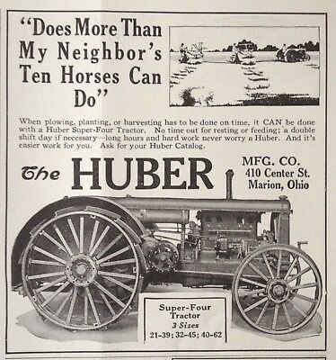 1929 Ad.(Xc14)~The Huber Mfg. Co. Marion, Ohio. Huber Super-Four Tractor