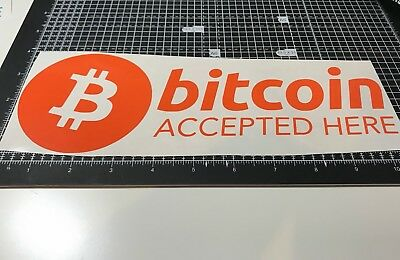 "Bitcoin Accepted Here Vinyl Decal 12"" Sticker Crypto Cryptocurrency Window Shop"