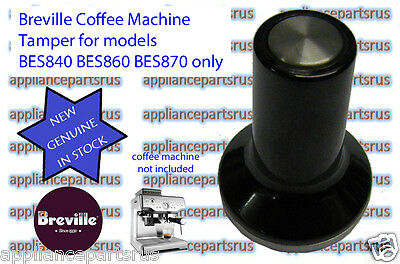 Breville BES840 BES860 BES870 Coffee Machine Tamp Part BES860/11.1 NEW IN STOCK